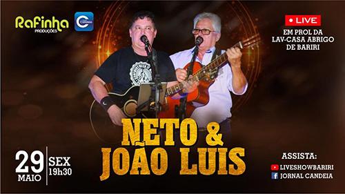 LIVE-SHOW: Neto e João Luís se apresentam na sexta-feira, dia 29